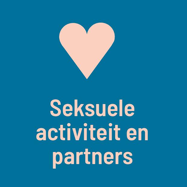 Seksuele activiteit & partners